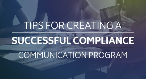 Tips for Creating a Successful Compliance Communication Program
