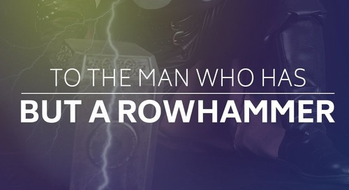 To the Man Who Has But a Rowhammer