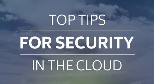 Top Tips for Security in the Cloud