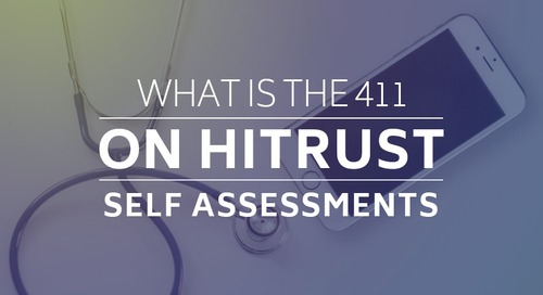 What is the 411 on HITRUST Self Assessments
