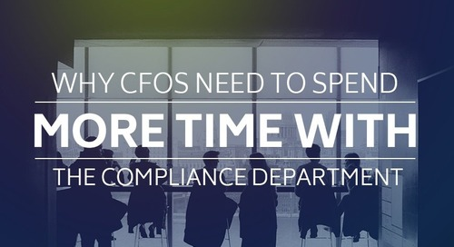 Why CFOs Need to Spend More Time with the Compliance Department