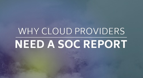 Why Cloud Providers Need a SOC Report