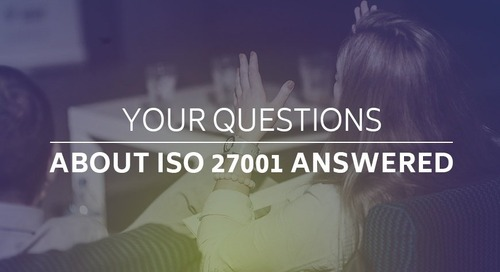 Your Questions About ISO 27001 Answered
