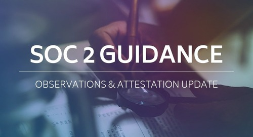 SOC 2 Guidance Observations and Attestation Update