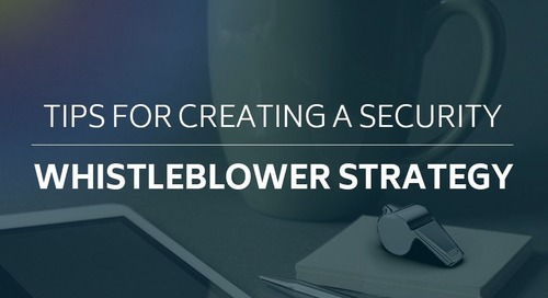 Tips for Creating a Security Whistleblower Strategy