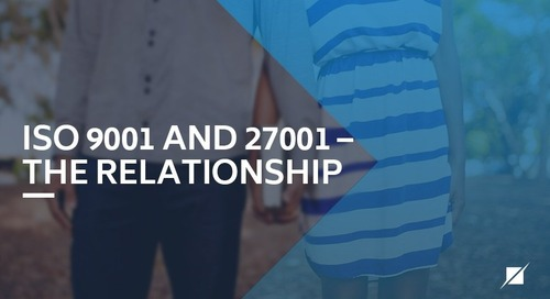 ISO 9001 and 27001 – The Relationship
