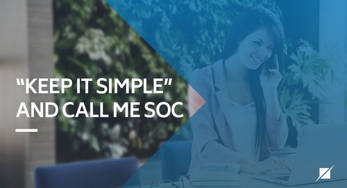 """Keep It Simple"" and Just Call Me SOC"