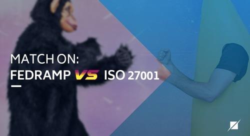 Match on: FedRAMP vs. ISO 27001