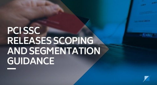 PCI SSC Releases Scoping and Segmentation Guidance
