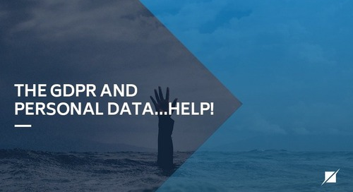 The GDPR and Personal Data…HELP!
