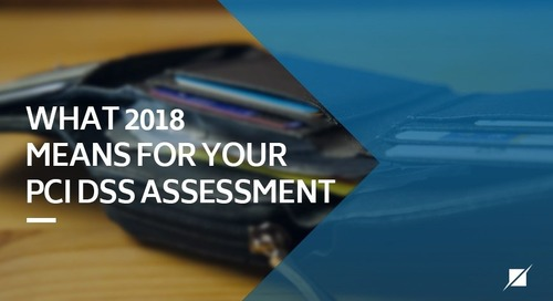 What 2018 Means for Your PCI DSS Assessment