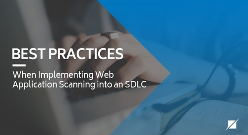Best Practices When Implementing Web Application Scanning into an SDLC