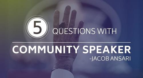 5 Questions with Community Speaker - Jacob Ansari