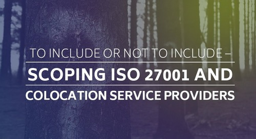 To Include or Not to Include – Scoping ISO 27001 and Colocation Service Providers
