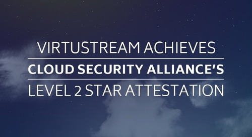 Virtustream Achieves Cloud Security Alliance's Level 2 Star Attestation