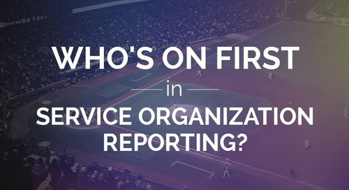 Who's on First in Service Organization Reporting?