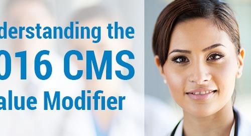 Understanding the 2016 CMS Value Modifier