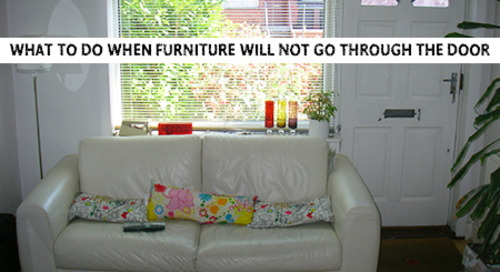 What to Do When Furniture Will NOT Go Through the Door [10 Fitting Steps]