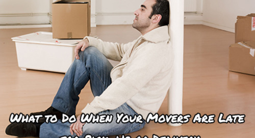 What to Do When Your Movers Are Late for Pick-Up or Delivery