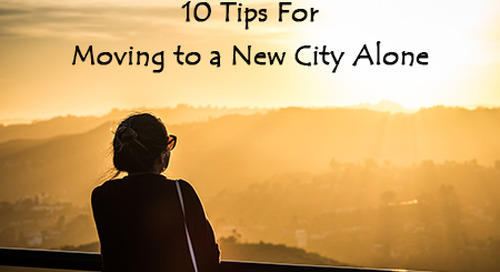 10 Tips For Moving to a New City Alone