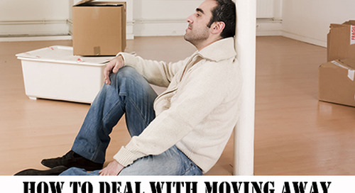 How to Deal with Moving Away from Home, Family, and Friends