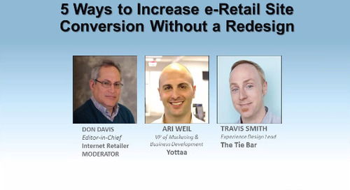 Webinar: 5 Ways to Increase e-Retail Site Conversion Without a Redesign (Recording)