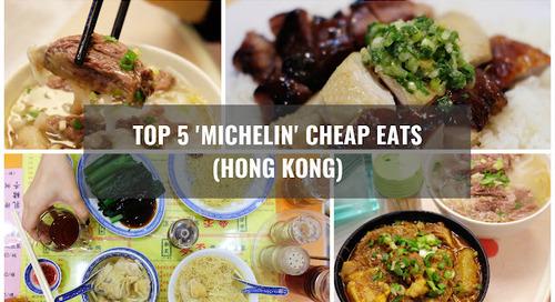 Top 5 Michelin Star Cheap Eats in Hong Kong!