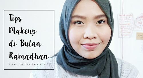 Belajar Makeup: Ramadhan 2018 Tanpa Wajah Pucat dan Kering