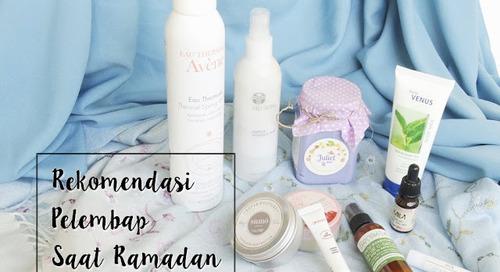 Daftar Rekomendasi Pelembap untuk Bibir, Wajah, Tubuh, dan Rambut di Ramadan 2018