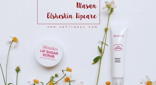 Mengatasi Bibir Gelap dan Kering dengan Elsheskin Lip Sugar Scrub & Lip Serum