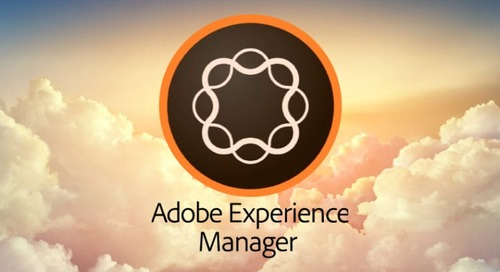 Adobe Experience Manager (AEM) as a Cloud Service: What's it mean for marketers?