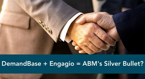 DemandBase Acquires Engagio: What Does This Mean for ABM?