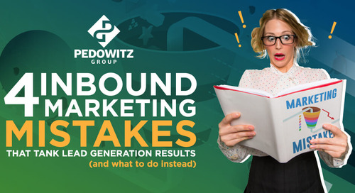 4 inbound marketing mistakes that tank lead generation results (and what to do instead)