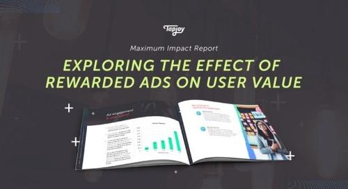 Tapjoyの最新調査結果: 広告によるKPIへの影響