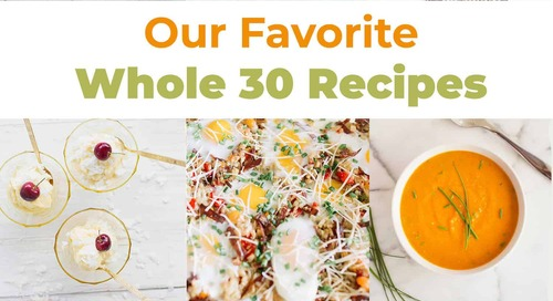 Our Favorite Whole 30 Recipes