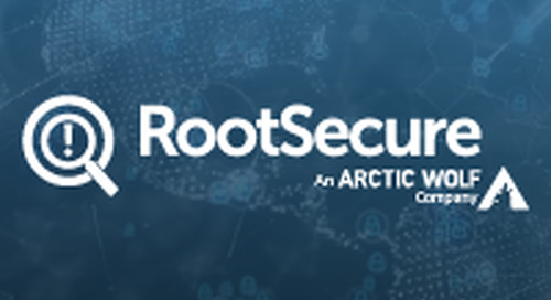 Arctic Wolf Acquires RootSecure to Deliver Risk Assessment