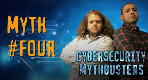 Debunking Cybersecurity Myths: Part IV — No Target Too Small