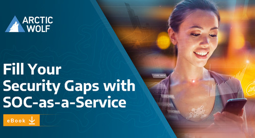 Fill Your Cybersecurity Gaps with SOC-as-a-Service