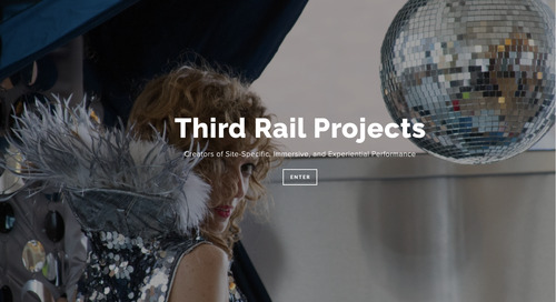 How Third Rail Projects Increased Ticket Sales and Improved its Operations with AudienceView Professional