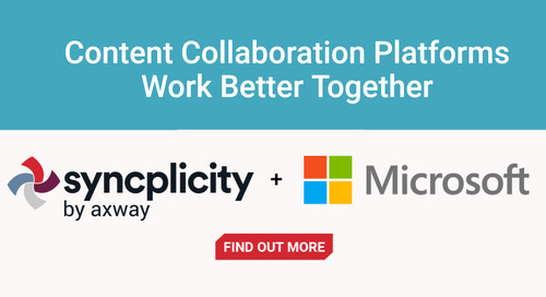Content collaboration platforms work better with Microsoft + Axway's Syncplicity