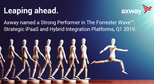 Axway recognized as a Strong Performer in Independent Report on Strategic iPaaS And Hybrid Integration Platforms