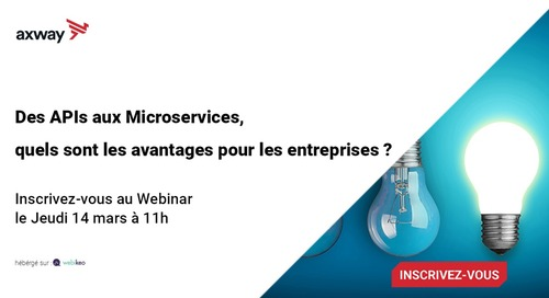 From APIs to microservices, what are the benefits for your business? [Article in French]