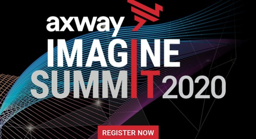 Axway's IMAGINE SUMMIT 2020 Americas & Europe Website. Learn. Plan. Register.