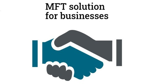 An MFT solution that meets the needs of the business