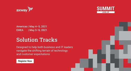Axway Summit 2021 Solution Tracks. What you need to know.