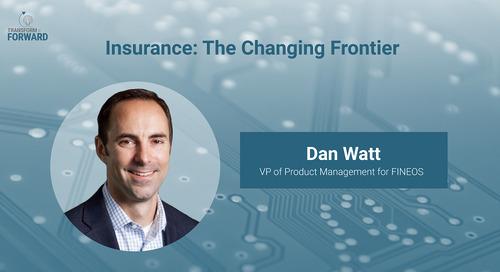 The changing frontier of insurance with Dan Watt