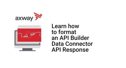 Format an API Builder Data Connector API Response