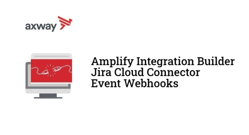 Amplify Integration Builder Jira Cloud Connector event webhooks