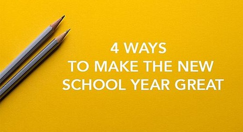 Advice for Administrators: 4 Ways to Make the New School Year Great