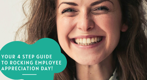 Your 4 Step Guide To Rocking Employee Appreciation Day